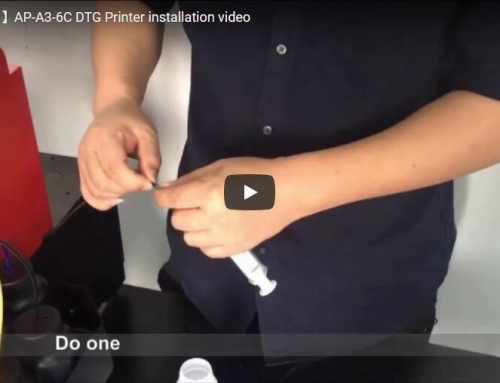 【Installation】AP-A3-6C DTG Printer Installation Video
